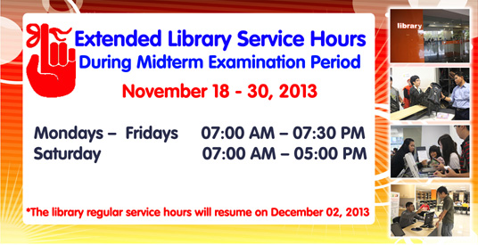 EXTENDED LIBRARY SERVICE HOURS DURING MIDTERM EXAMINATION